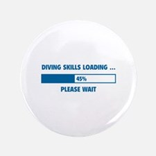 """Diving Skills Loading 3.5"""" Button"""