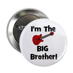 I'm the Big Brother (guitar) Button