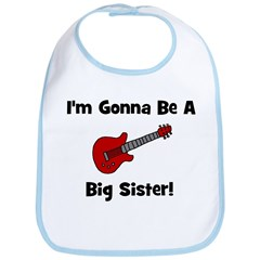 Gonna Be A Big Sister (guitar Bib
