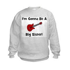 Gonna Be A Big Sister (guitar Sweatshirt