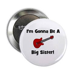 Gonna Be A Big Sister (guitar Button