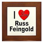 I Love Russ Feingold Framed Tile