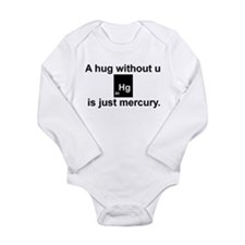 A hug without u is just mercury. Baby Outfits