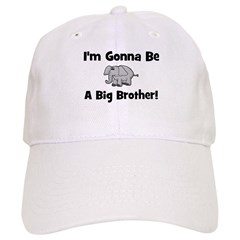 Gonna Be Big Brother (elephan Baseball Cap