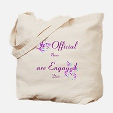 Its Official, Were Engaged Tote Bag