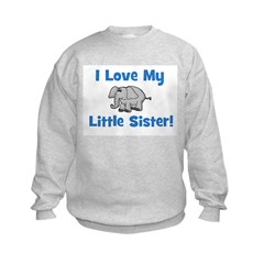 Love My Little Sister (elepha Sweatshirt