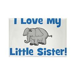 Love My Little Sister (elepha Rectangle Magnet