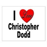 I Love Christopher Dodd Small Poster