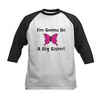 Gonna Be Big Sister (butterfl Kids Baseball Jersey