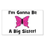 Gonna Be Big Sister (butterfl Sticker (Rectangular