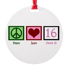 Peace Love Sweet 16 Ornament