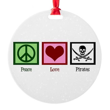 Peace Love Pirates Round Ornament