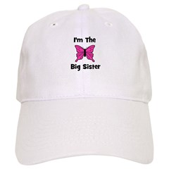 I'm The Big Sister (butterfly Baseball Cap