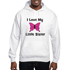 Love My Little Sister (butter Hoodie