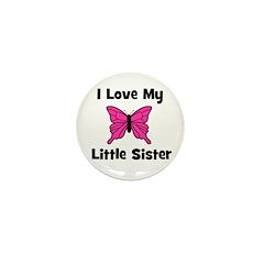 Love My Little Sister (butter Mini Button