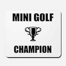 mini golf champ Mousepad