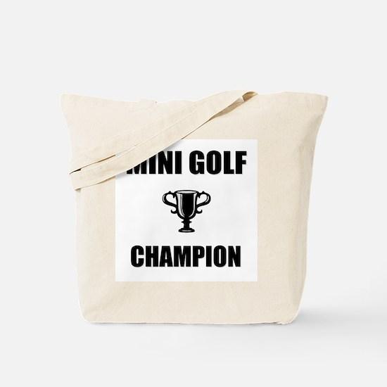 mini golf champ Tote Bag