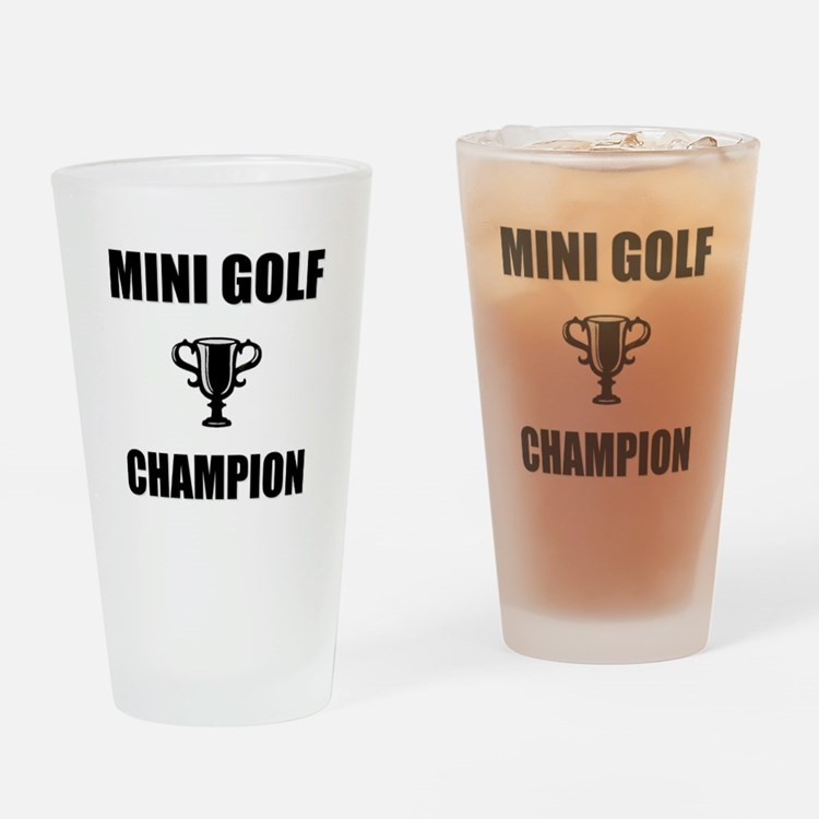 mini golf champ Drinking Glass
