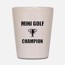 mini golf champ Shot Glass