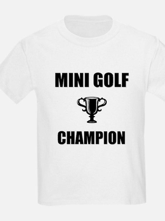 mini golf champ T-Shirt