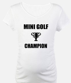mini golf champ Shirt