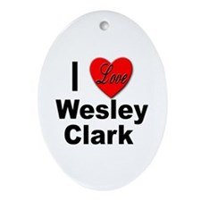 I Love Wesley Clark Oval Ornament