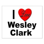 I Love Wesley Clark Small Poster