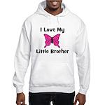 Love My Little Brother Hooded Sweatshirt