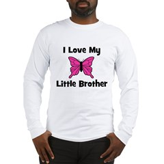 Love My Little Brother Long Sleeve T-Shirt