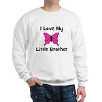 Love My Little Brother Sweatshirt