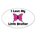 Love My Little Brother Oval Sticker