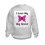 Love My Big Sister Kids Sweatshirt