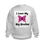 Love My Big Sister (butterfly Kids Sweatshirt