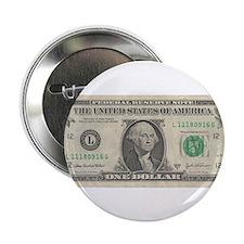 "1 dollar bill 2.25"" Button"
