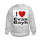 I Love Evan Bayh (Front) Kids Sweatshirt