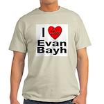 I Love Evan Bayh (Front) Ash Grey T-Shirt