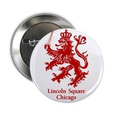 """The Red Lion Lincoln Square 2.25"""" Button"""