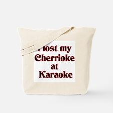 I Lost My Cherrioke Tote Bag