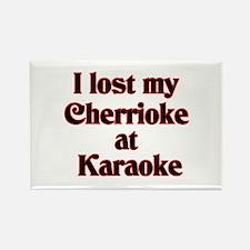 I Lost My Cherrioke Rectangle Magnet