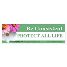 Be Consistent Flower Bumper Bumper Sticker