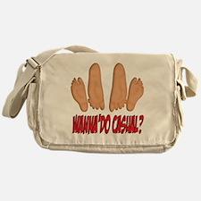 WANNA DO CASUAL? Messenger Bag