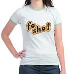 Fo Sho Jr. Ringer T-Shirt
