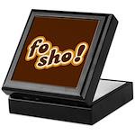 Fo Sho Keepsake Box