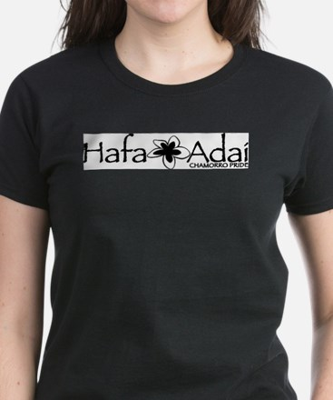 Hafa Adai from Chamorro Pride Women's Dark T-Shirt