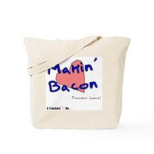 Makin' Bacon Tote Bag