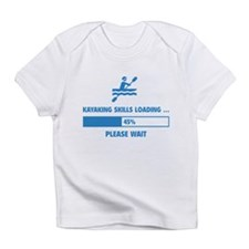 Kayaking Skills Loading Infant T-Shirt