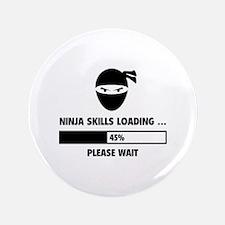 "Ninja Skills Loading 3.5"" Button"