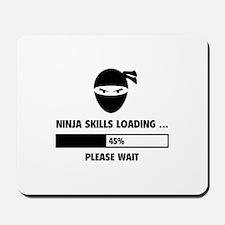 Ninja Skills Loading Mousepad