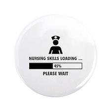 "Nursing Skills Loading 3.5"" Button (100 pack)"