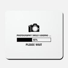 Photography Skills Loading Mousepad